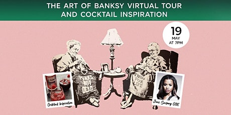 The Art of Banksy Virtual Tour and Cocktail Inspiration tickets