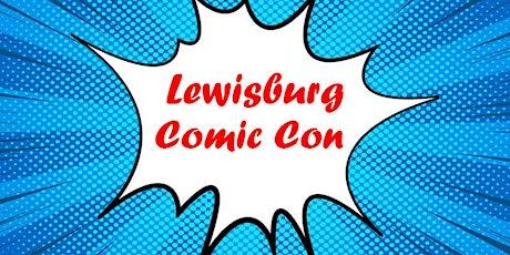 Lewisburg Comic Con tickets