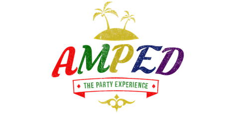 AMPED  Party Experience 2021 Houston Texas tickets