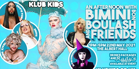 Klub Kids MANCHESTER Presents: BIMINI BON BOULASH - MATINEE SHOW  (14+) tickets