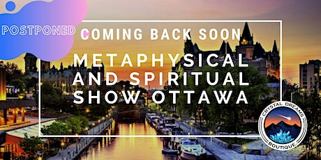 The Metaphysical & Spiritual Show of Ottawa tickets