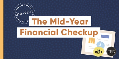 The Mid-Year Financial Checkup tickets