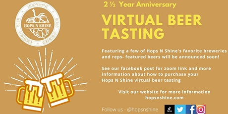 2 ½  Year Anniversary Virtual Beer Tasting tickets