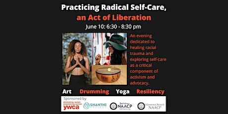 Radical Self-Care Wellness Event tickets