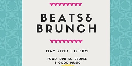 Beats & Brunch - May 22nd tickets