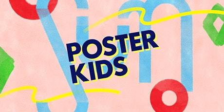 Poster Kids: Hungry for Posters tickets