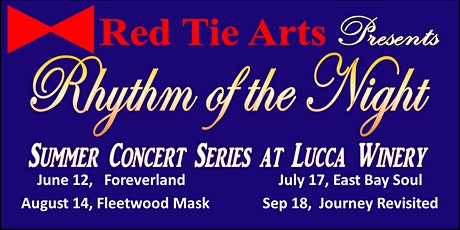 Red Tie Arts' Rhythm of the Night Summer Concert Series at Lucca Winery tickets