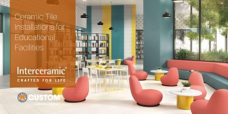 Ceramic Tile Installations for Educations Facilities tickets