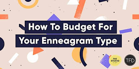 How To Budget For Your Enneagram Type tickets