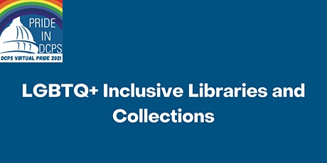 LGBTQ+ Libraries and Collections tickets