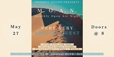 M.O.A.N - Monthly Open Air Night | Presented by Phoenix Jagger & Ember tickets