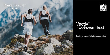 Neverstopmilano - Vectiv Footwear Test tickets