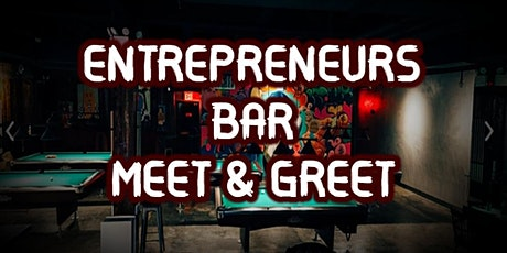 Networking & Drinks - Entrepreneurial Bar Hangout - Wed May 19th tickets
