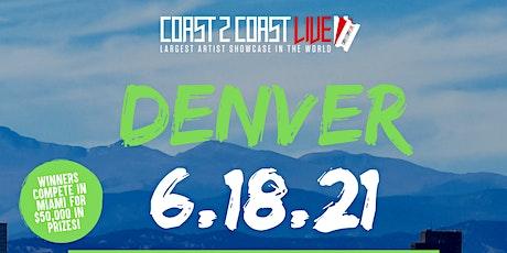 Coast 2 Coast LIVE Showcase Denver - Artists Win $50K In Prizes tickets