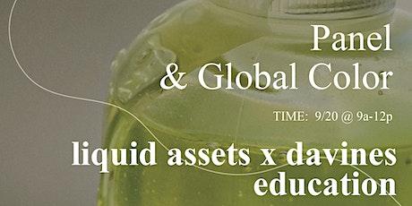 DAVINES x LIQUID ASSETS Panel & Global Color tickets