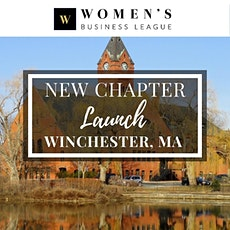 Winchester, MA Virtual Chapter Launch - Women's Business League tickets