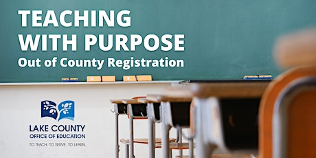 Teaching with Purpose - Out of County Registration tickets