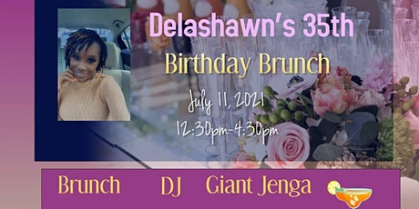 Delashawn's 35th Birthday Brunch tickets