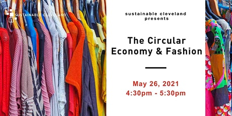 Sustainable Cleveland Presents: The Circular Economy and Fashion Tickets