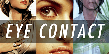 Eye Contact — Opening Reception tickets