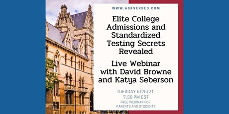 Elite College Admissions and Standardized Testing Secrets Revealed tickets