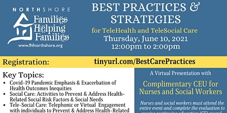 Best Practices & Strategies for Tele-Health & Tele-Social Care tickets