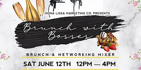 Mona Lissa Marketing Co. Presents: Brunch with Bosses tickets
