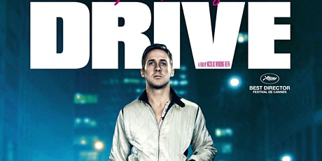 """Drive"" ('11) / Drive-In Movie tickets"