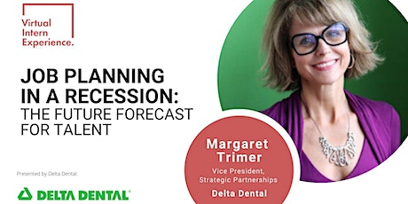 JOB PLANNING IN A RECESSION: THE FUTURE FORECAST FOR TALENT tickets