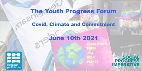 The Youth Progress Forum: Covid, Climate and Commitment tickets