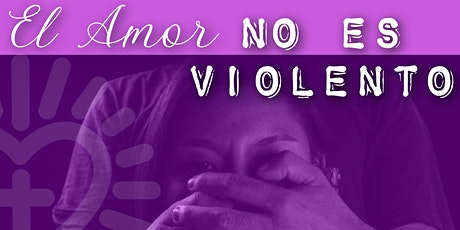 El amor NO es  VIOLENTO entradas