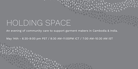 An evening of community care to support garment makers in India & Cambodia tickets