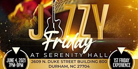 Jazzy Friday at Serenity Hall tickets