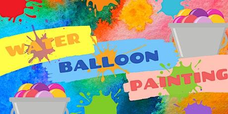 Process Art: Water Balloon Painting! tickets