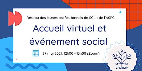 Accueil virtuel et événement social du RJP billets