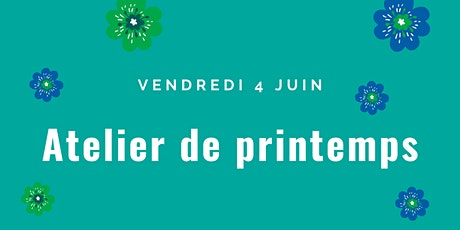 Atelier de Printemps billets