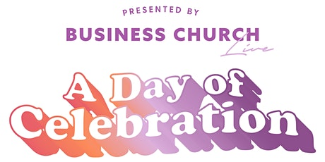 A Day of Celebration tickets