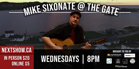 Mike Sixonate At The Gate tickets