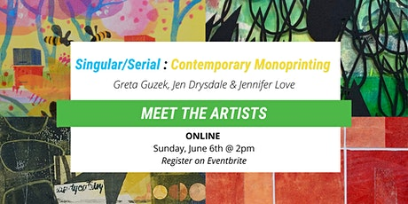 Singular/Serial: Contemporary Monoprinting - Meet the Artists tickets
