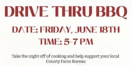 Sacramento County Farm Bureau Drive Thru Dinner tickets