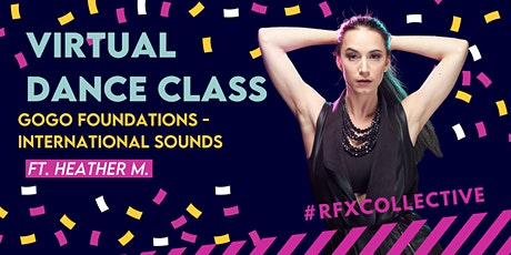 Virtual Dance Class - International Sounds w/ Heather M. (Open Level) tickets