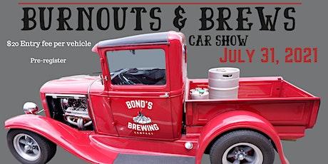 Burnouts & Brews Car Show tickets