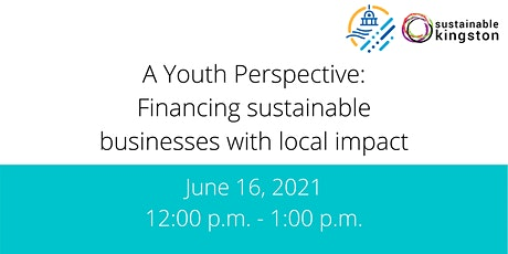 A Youth Perspective: Financing sustainable businesses with local impact Tickets