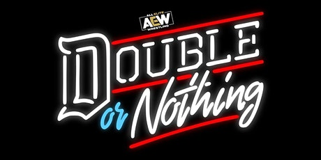 AEW Double or Nothing Viewing Party at Mac's Wood Grilled tickets