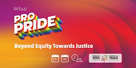 Virtual ProPride: Beyond Equity Towards Justice tickets