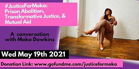 #JusticeForMoka: A Conversation on Prison Abolition, Transformative Justice tickets