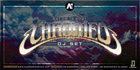 Chromeo (DJ Set) tickets