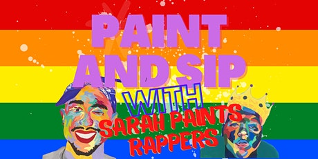Pride Month Paint and Sip with Sarah Paints Rappers tickets