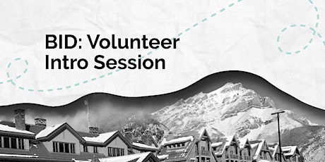 BID: Volunteer Intro Session tickets