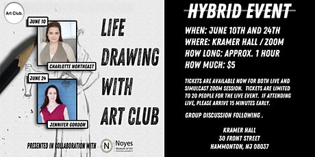 Life Drawing with the Art Club  - JUNE HYBRID SESSIONS tickets